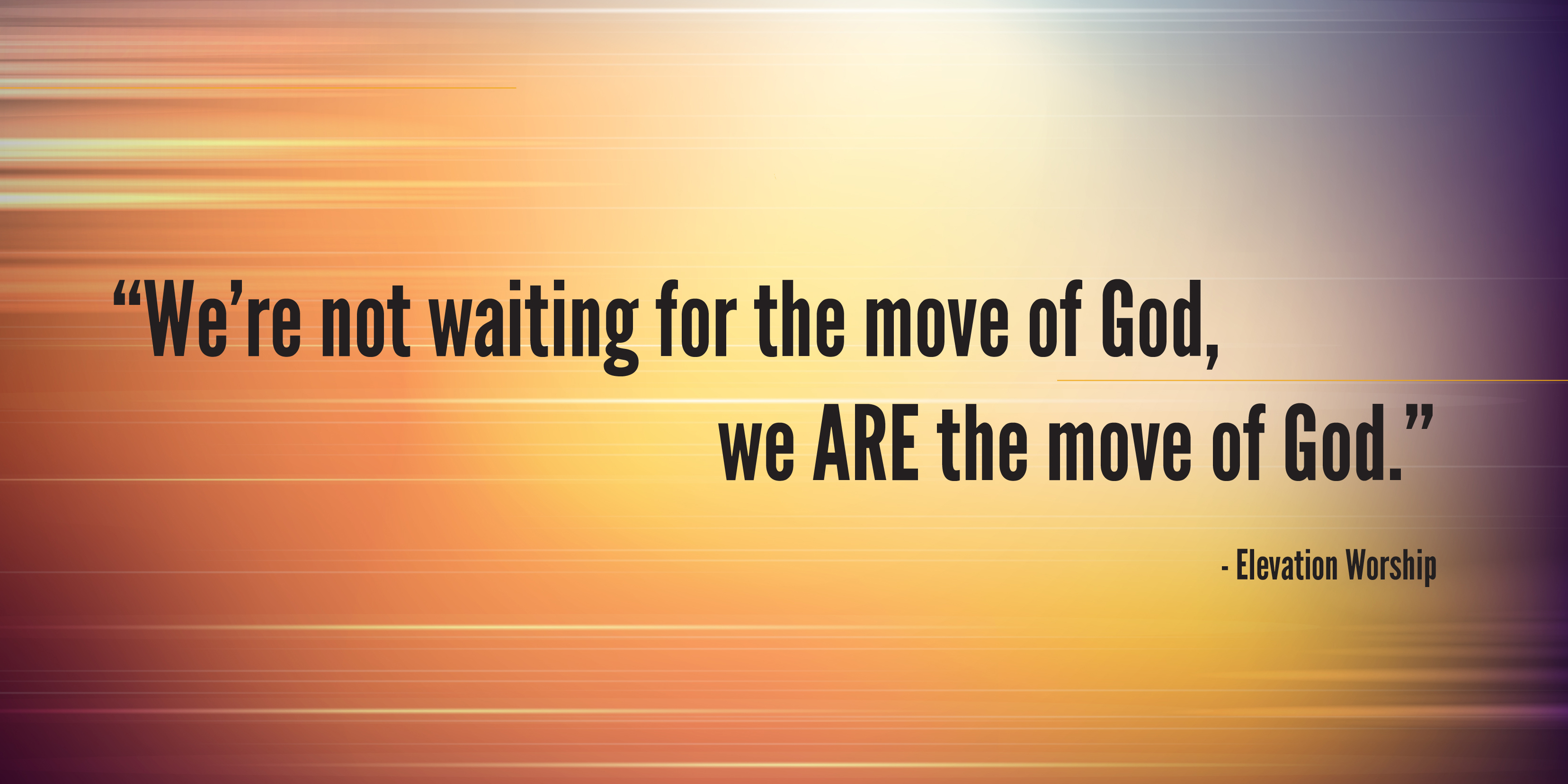 You Are The Move Of God